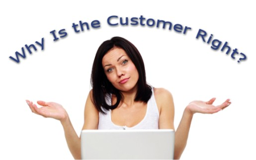 Why is the customer right?
